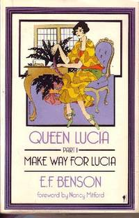 Queen Lucia Forward by Nancy Mitford