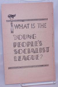 image of What is the Young People's Socialist League