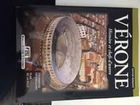 Verona. Histoire et chefs d'oeuvre