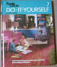 Family Circle Do-It-Yourself Encyclopedia Vol. 7