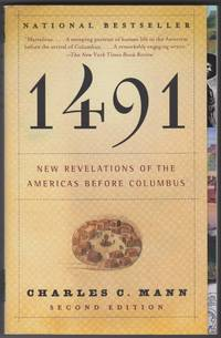 1491 New Revelations Of the Americas Before Columbus