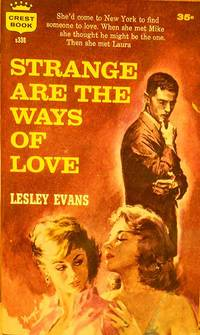 STRANGE ARE THE WAYS OF LOVE