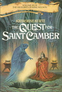 image of THE QUEST FOR SAINT CAMBER: Volume III of the Histories of King Kelson.