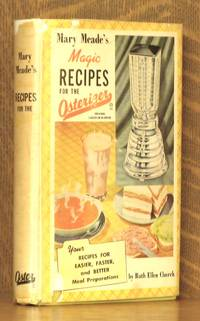 MARY MEADE'S MAGIC RECIPES FOR THE ELECTRIC BLENDER [OSTERIZER]