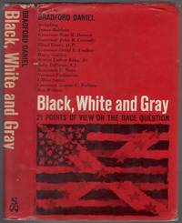 Black, White and Gray: 21 Points of View on the Race Question