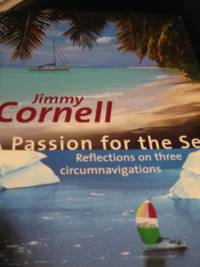 A Passion for the Sea: Reflections on Three Circumnavigations