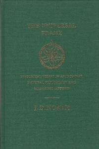The Universal Frame: Historical Essays in Astronomy, Natural Philosophy and Scientific Method.