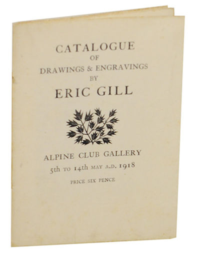 Sussex: Douglas Pepler, 1918. First edition. Small softcover. Exhibition catalog for a show that ran...