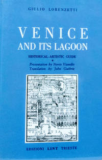 Venice and its Lagoon:  Historical-Artistic Guide