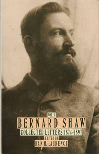 Bernard Shaw: Collected Letters 1874-1897; Volume 1