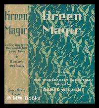 Green magic : a collection of the world's best fairy tales from all countries / edited and...