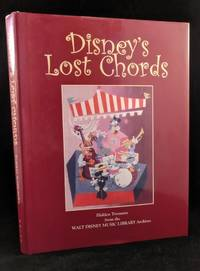 image of Disney's Lost Chords: Hidden Treasures from the Walt Disney Music Library Archives. (Signed and numbered Limited Edition)