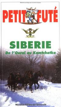 image of Sibérie. De l'Oural à Kamtchatka (Country Guide le Petit futé)