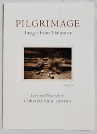 Pilgrimage: Images from Manzanar