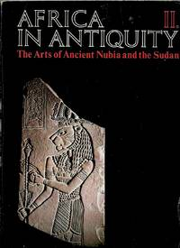 Africa in Antiquity__The Arts of Ancient Nubia and the Sudan, Vol. 2