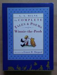 The Complete Tales and Poems of Winnie the Pooh