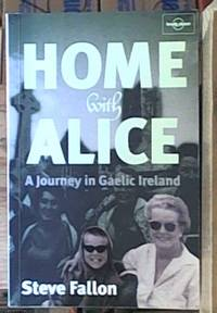 image of Home with Alice; A Journey in Gaelic Ireland