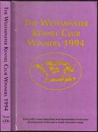 The Westminster Kennel Club Winners 1994