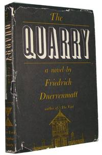 The Quarry. Translated from the German by Eva H. Morreale