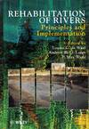 Rehabilitation of Rivers.  Principles and Implementation