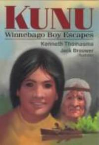 Kunu : Winnebago Boy Escapes