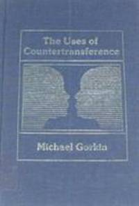 The Uses of Countertransference
