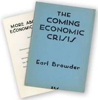 The Coming Economic Crisis [...] A Lecture Delivered Before the Discussion Circle, at the Woodstock Hotel, New York City, February 14, 1949 [WITH] More About the Economic Crisis [...] Discussion on the Coming Economic Crisis Before the Discussion Circle, at the Woodstock Hotel, New York City, March 14, 1949