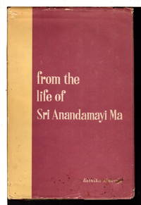 FROM THE LIFE OF SRI ANANDAMAYI MA, Part 1.