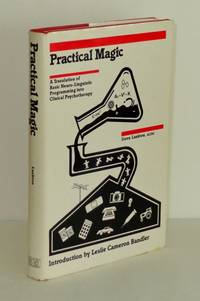 Practical Magic: A Translation of Basic Neuro-Linguistic Programming into Clinical Psychotherapy