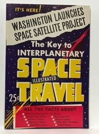 THE KEY TO INTERPLANETARY SPACE TRAVEL