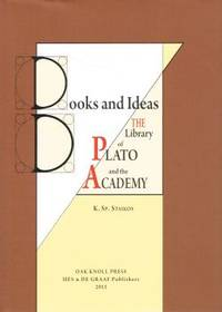 BOOKS AND IDEAS. The Library of Plato and the Academy