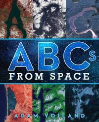 ABCs from Space : A Discovered Alphabet