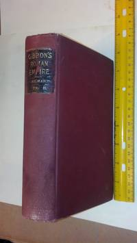 The History Of the Decline And Fall Of The Roman Empire Vol II. with notes by Rev. H. H. Milman