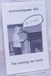 image of Shortandqueer #4 I'm a boy! The coming out issue, July 2005