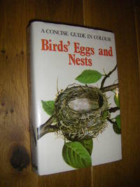 A Concise Guide in Colour: Birds' Eggs and Nests by  Jan Hanzak - Hardcover - 1977 - from Versandantiquariat Rainer Kocherscheidt (SKU: 080478)