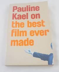 Pauline Kael on the Best Film Ever Made - Raising Kane