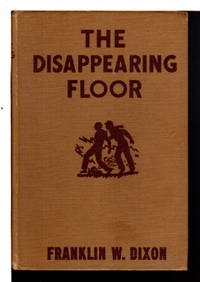 THE DISAPPEARING FLOOR. The Hardy Boys Series 19.