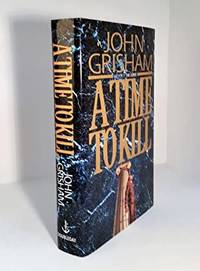A Time to Kill (Very Fine; Signed on Half-Title page, Not Inscribed) by John Grisham  - Signed First Edition  - 1993  - from Neil Rutledge, Bookseller (SKU: DM4596)