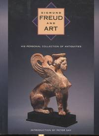 image of Sigmund Freud and Art: His Personal Collection of Antiquities