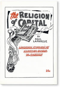 image of The Religion of Capital: A Satirical Exposure of Capital's Claims to Sanctity