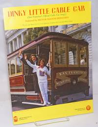 image of Dinky Little Cable Car (San Francisco's Official Cable Car Song!) Endorsed by Mayor Dianne Feinstein; Featured by Vicky Spinosa on Cavalier Record No. 804 Selected by the