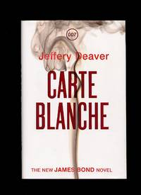 Carte Blanche 007; The New James Bond Novel