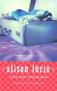 Love and Friendship by Alison Lurie - Paperback - 1994 - from ThriftBooks and Biblio.com