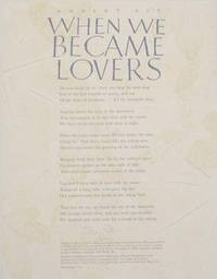 When We Became Lovers (Signed Broadside)