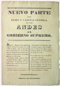 Nuevo Parte del Exmo. Sr. Capitan General de los Andes al Gobierno Supremo. Exco. Sr. Despues de mis repetidos avisos del resultado de la batalla del 5 en el llano de Maypú..