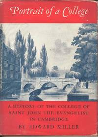 Portrait of a College.  A History of the College of Saint John the Evangelist in Cambridge