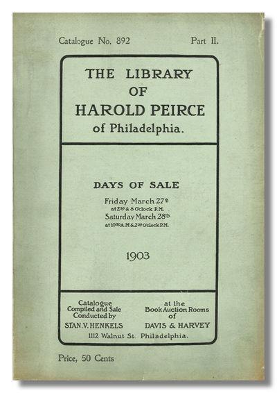 Philadelphia: Stan. V. Henkels at the Book Auction Rooms of Davis & Harvey, 1903. ,-103pp. Small qua...