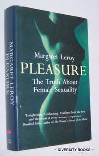 PLEASURE : The Truth about Female Sexuality