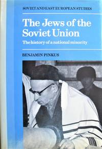 The Jews of the Soviet Union. the History of a National Minortiy