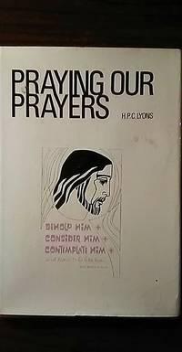 Praying Our Prayers